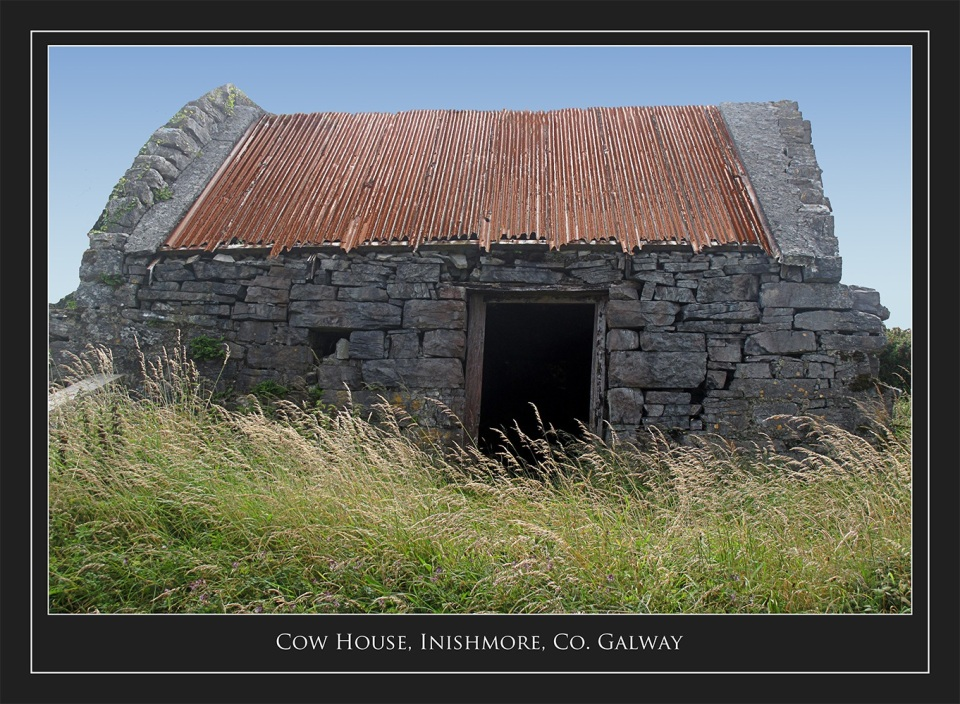 Cow House, Inishmore, Co. Galway